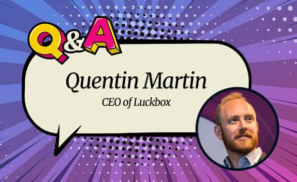 Luckbox CEO Quentin Martin on How Luckbox is Gearing up to Build on a Phenomenal 2020