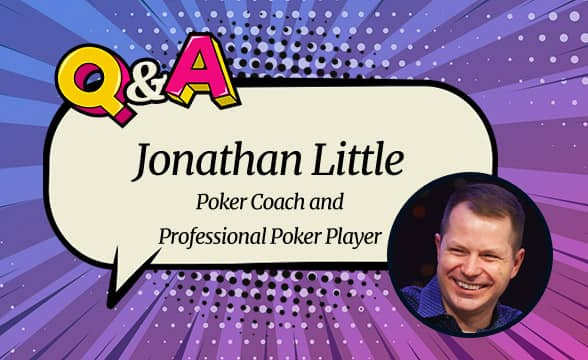 Jonathan Little: With Proper Dedication, Study, and Discipline, Almost Anyone Can Win at Poker.