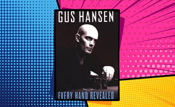 Every Hand Revealed by Gus Hansen