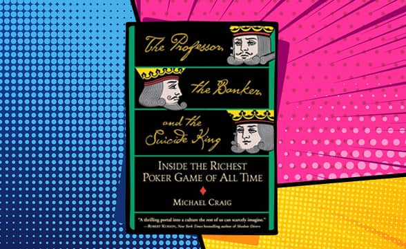The Professor, the Banker, and the Suicide King by Michael Craig