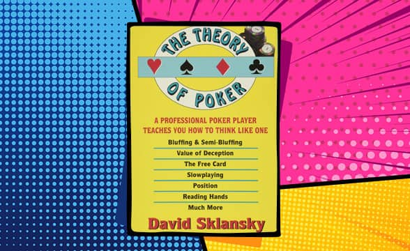 The Theory of Poker by David Sklansky