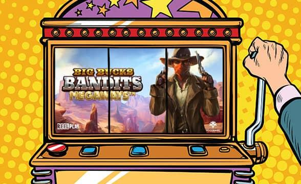 Yggdrasil and ReelPlay Release Big Bucks Bandits Megaways