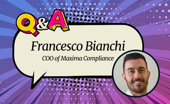Maxima Compliance COO Francesco Bianchi: The Secret to Certified Success