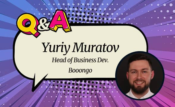 """Booongo Yuriy Muratov: """"We Have Our Sights on New Markets, Forging New Relationships"""""""