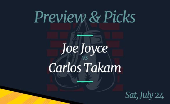Odds and Picks: Joe Joyce Favorite to Beat Carlos Takam