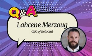 """Betpoint CEO Lahcene Merzoug: """"The iGaming Industry Is No Longer a Wild West, We Have Social Responsibilities"""""""
