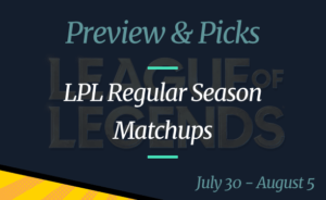 League of Legends Betting Odds: July 30 – August 5