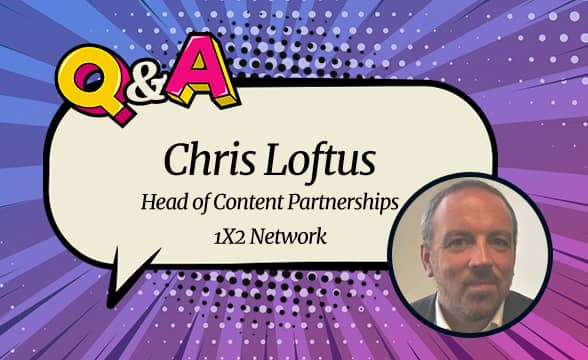 """1×2 Network's Chris Loftus: """"The Drive for Content Aggregation Is a Reflection of the Changing Market in the iGaming Industry"""""""