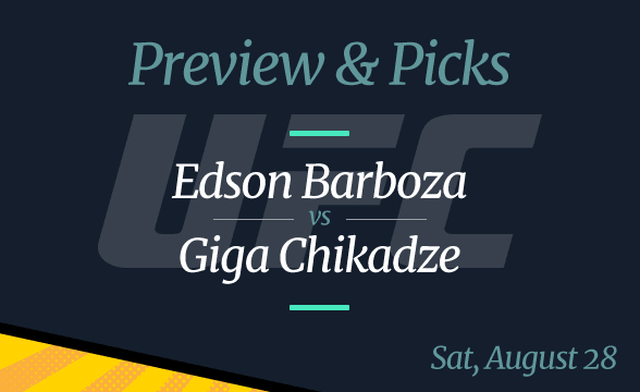 UFC Fight Night: Barboza vs Chikadze Prediction, Odds, Picks