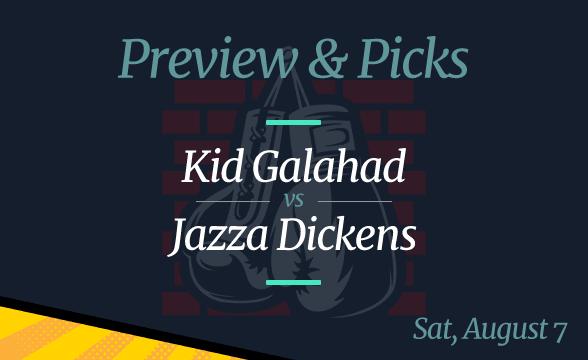 Kid Galahad vs Jazz Dickens Odds, Picks and Predictions – August 7