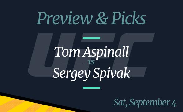 UFC Vegas 36: Tom Aspinall vs Sergey Spivak Odds, Picks, Preview