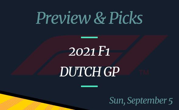 2021 F1 Dutch Grand Prix Odds & Picks: Verstappen to Win