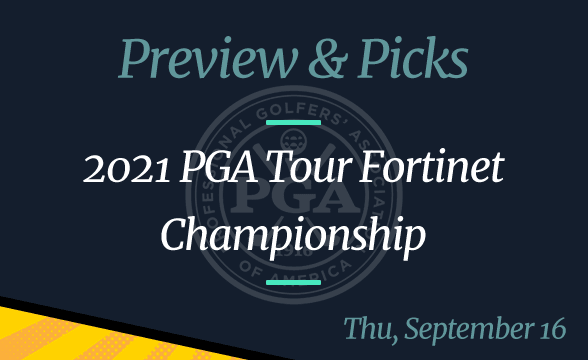 2021 Fortinet Championship Odds, Date, Time and Where to Watch