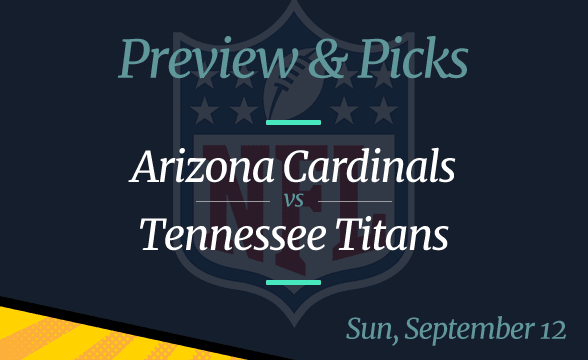 Arizona Cardinals vs Tennessee Titans, NFL Week 1: Odds, Date, Time