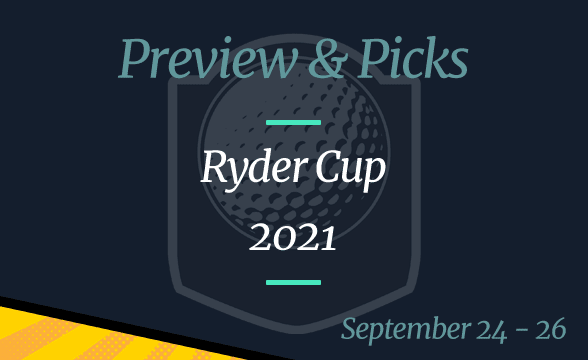 Ryder Cup 2021 Betting Odds, Time and Where to Watch