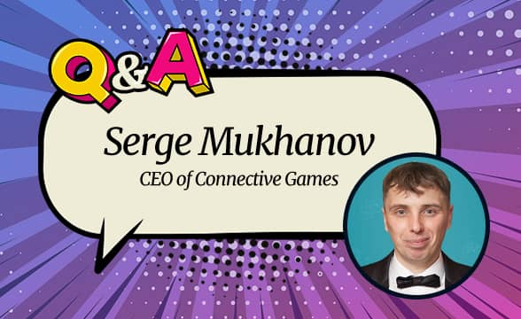 """Connective Games CEO Serge Mukhanov: """"We Bring Our Offer to a Global Audience and Add Innovation to the Industry"""""""