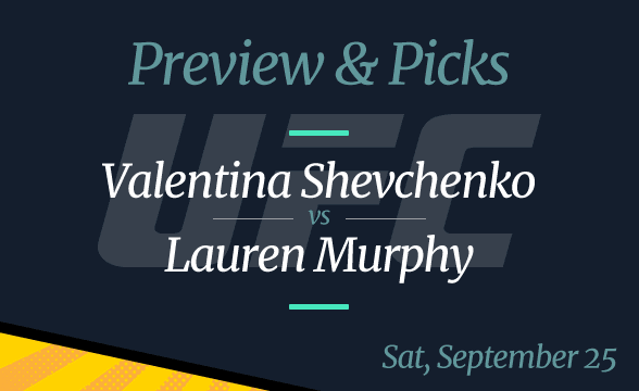 Valentina Shevchenko vs Lauren Murphy – UFC 266, Odds, Time and Where to Watch