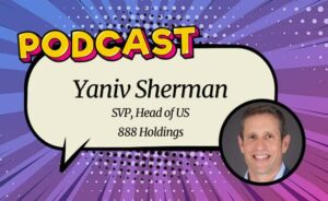 GamblingNews Discusses iGaming and Sports Betting with 888 Holdings' SVP Yaniv Sherman