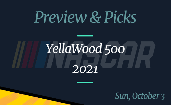 NASCAR YellaWood 500 Preview, Odds, Betting Pick