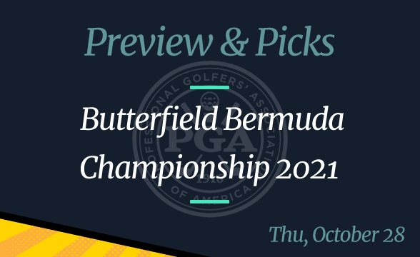 2021 Butterfield Bermuda Championship Odds, Picks, and Preview