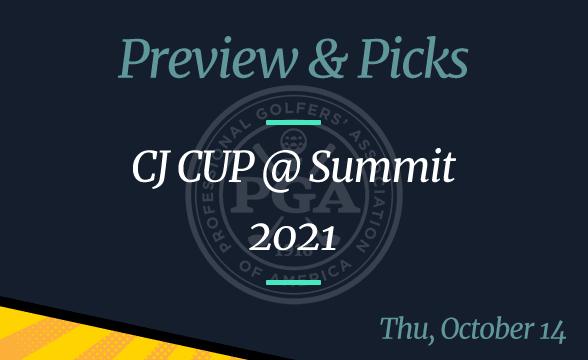 2021 PGA Tour CJ CUP at Summit – Odds, Time, Picks