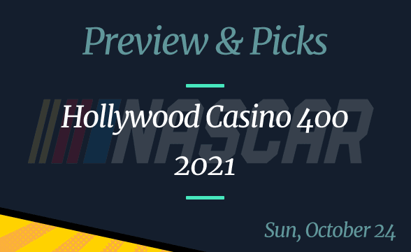 2021 Hollywood Casino 400 Odds, Picks, and Prediction