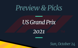 2021 US Grand Prix Odds and Picks: Verstappen Posted as Underdog