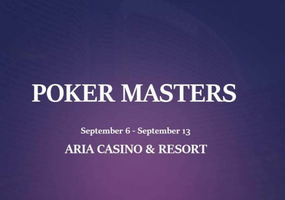Poker Masters and Aria Casino Resort